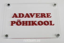 Adavere Põhikool - Fassaadisilt pleksiklaasist