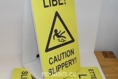 Kokkupandav hoiatussilt - Ettevaatust libe!