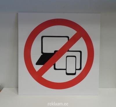 Plastikust hoiatusilt - elektroonikaseadmete kasutamine keelatud